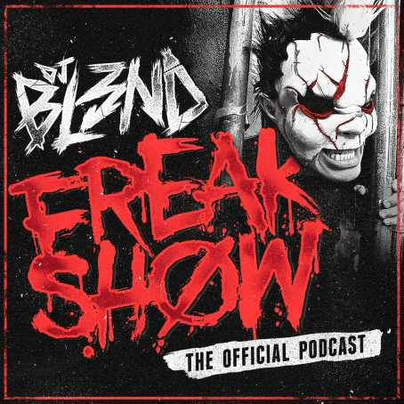 Download Music DJ BL3ND - FREAK SHOW PODCAST (Electro House 2015) Mp3 Full Albums